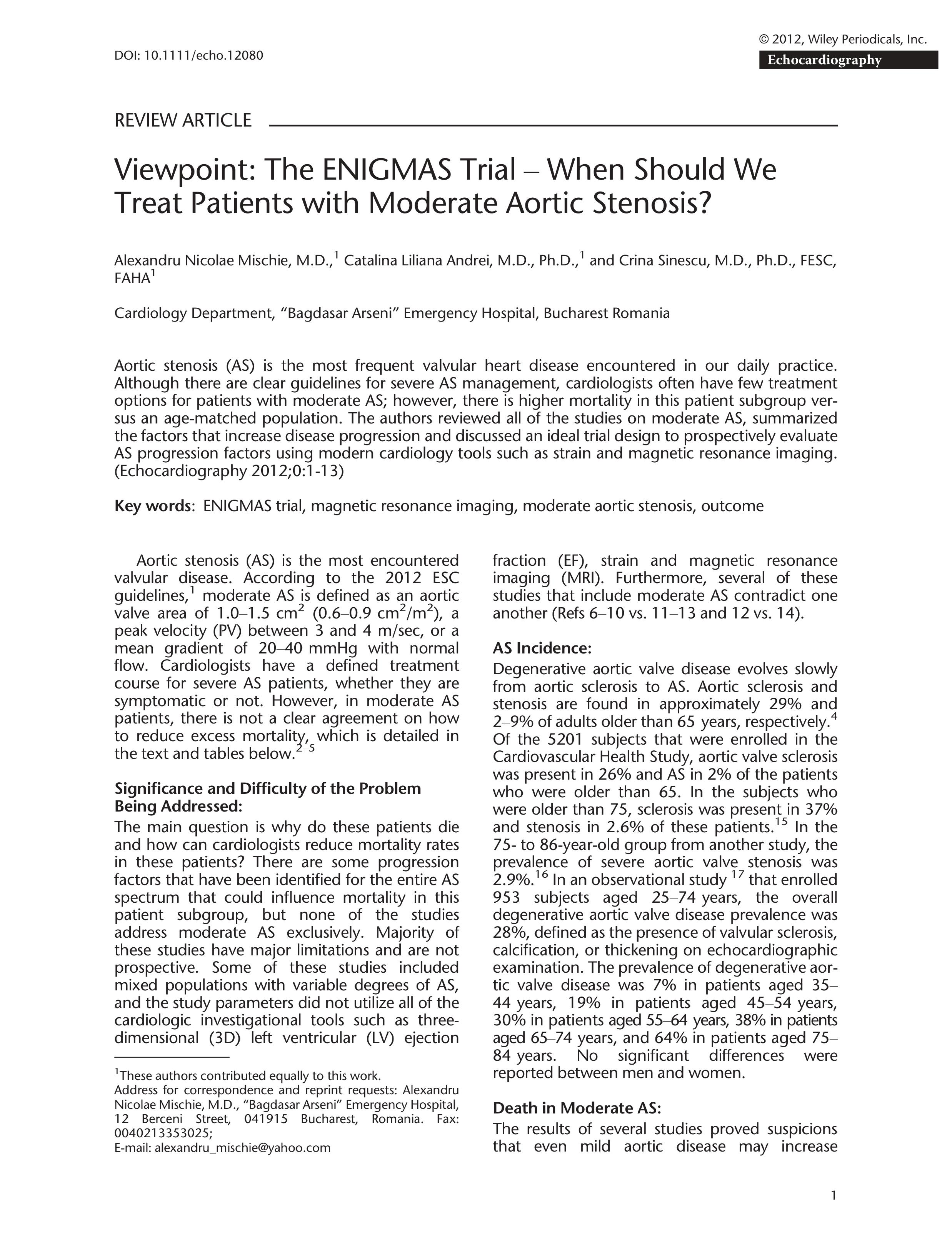 Viewpoint: The ENIGMAS trial - When should we treat patients with moderate aortic stenosis ?